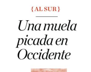 El Correo Gallego | «Una muela picada en occidente»