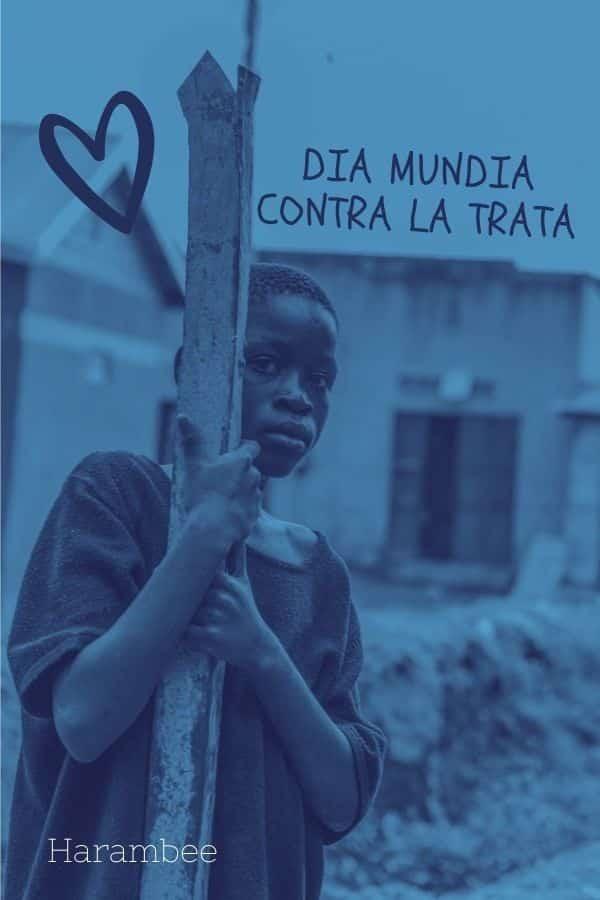 Día Mundial contra la trata y el tráfico de personas